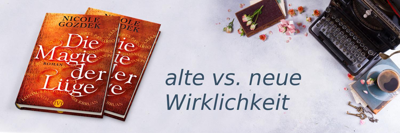 """Banner zu """"Die Magie der Lüge"""" mit dem Text alte vs. neue Wirklichkeit"""